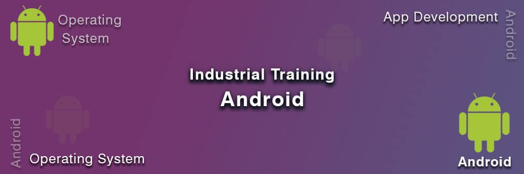 Industrial training on Android Indore